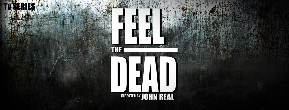 Feel the Dead | John Real